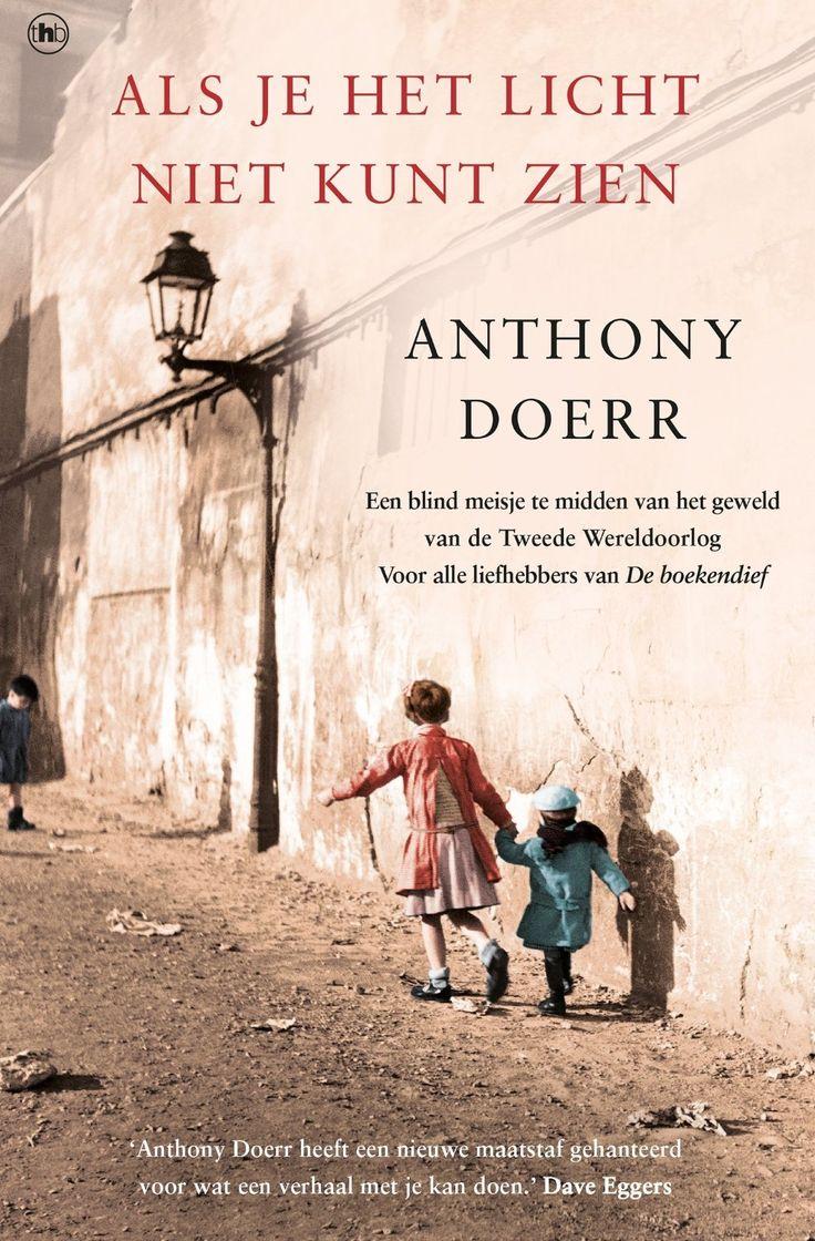 Als Je Het Licht Niet Kunt Zien Ebook: Anthony Doerr, Eefje Bosch: Amazon