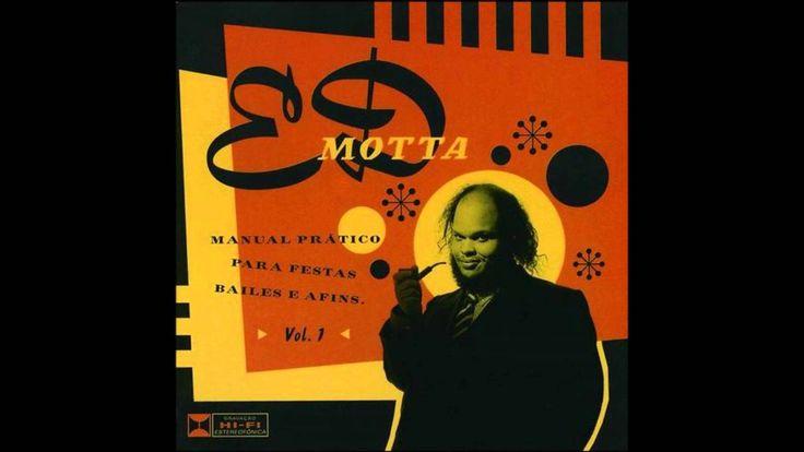 Ed Motta - Manual Prático Vol. 1 - Full Album