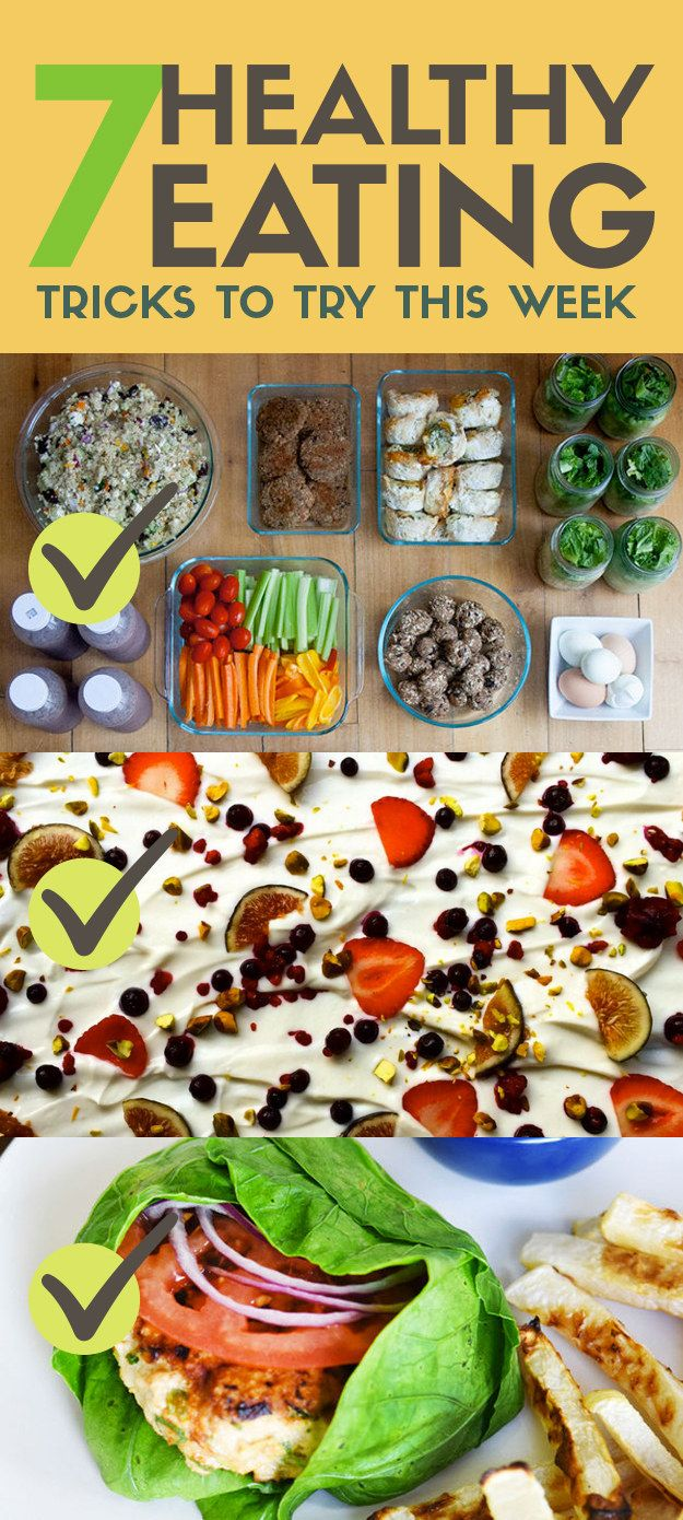 7 Healthy Eating Tricks To Try This Week