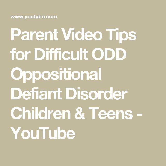 Parent Video Tips for Difficult ODD Oppositional Defiant Disorder Children & Teens - YouTube