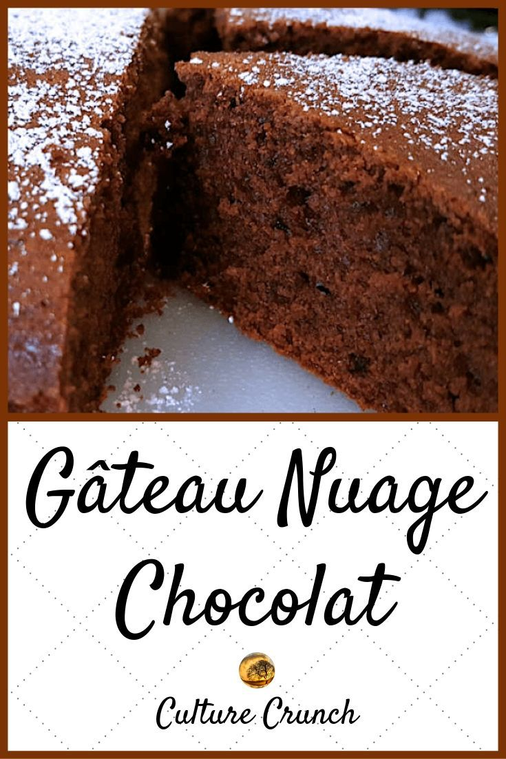 Gateau Nuage Chocolat La Recette Facile Moelleux Au Chocolat Gateaux Et Desserts Gateau Nuage