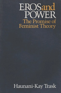"""""""Eros and Power is a well-written, clearly argued presentation of Radical Feminist theory concerning the nature of social organization and the deployment of economic and political power… Weaving together the discoveries of psychology, psychoanalysis, economic and political theory, Trask argues that patriarchal societies have so constructed both sexuality and gender, and so fused those constructions as to perpetuate male dominance on all levels of human interaction… Trask carefully…"""
