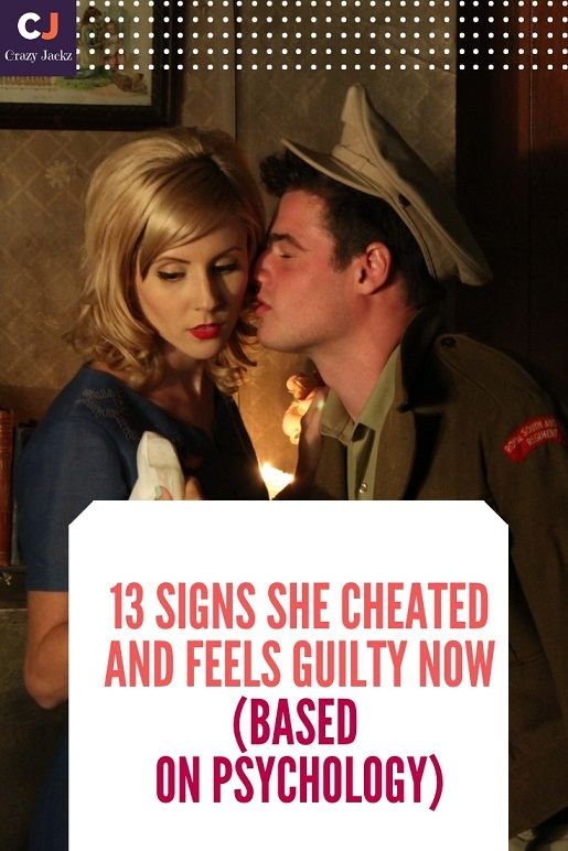 13 Signs She Cheated And Feels Guilty Now (Based on