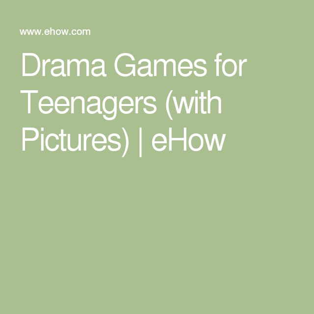 Drama Games for Teenagers (with Pictures)   eHow