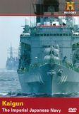 The Imperial Japanese Navy: Kaigun [DVD] [English] [2004]