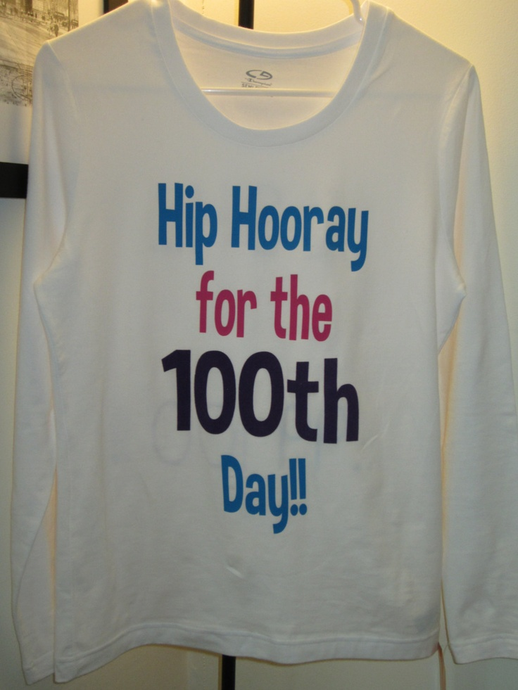 My 100th Day of School Shirt!!! So proud!! :-)