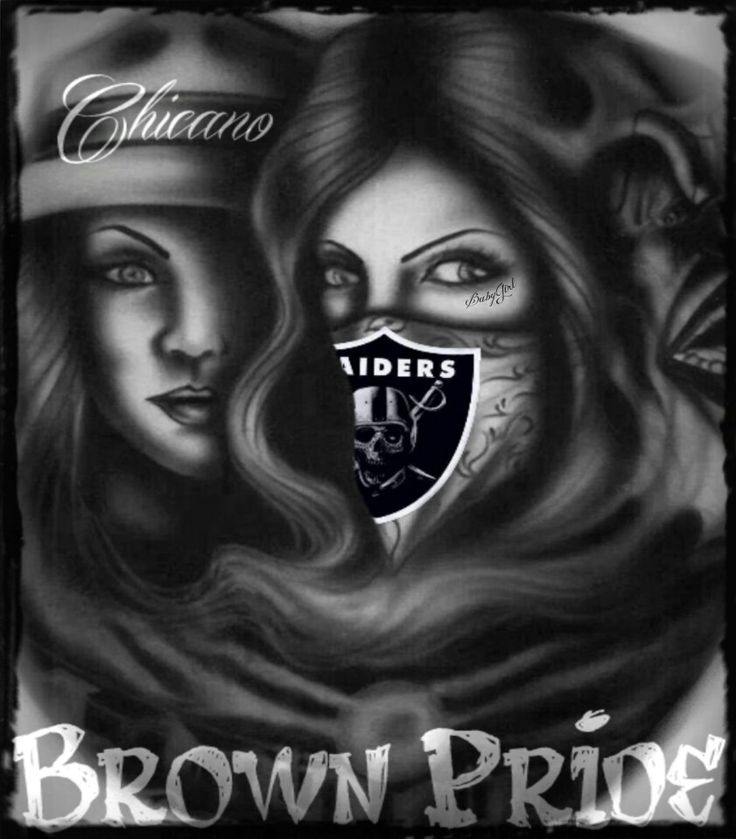 Chicano brown pride raider nation images babygirl - Chicano pride images ...