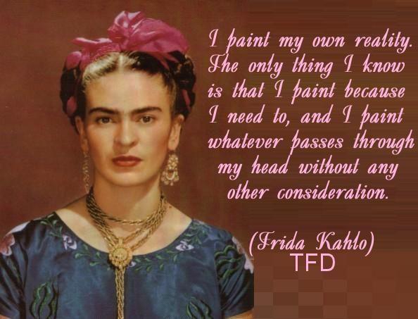 89 best images about Frida Kahlo Quotes on Pinterest | Frida khalo ...