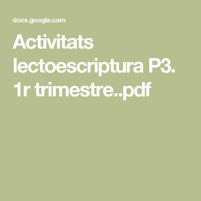 Activitats lectoescriptura P3. 1r trimestre..pdf