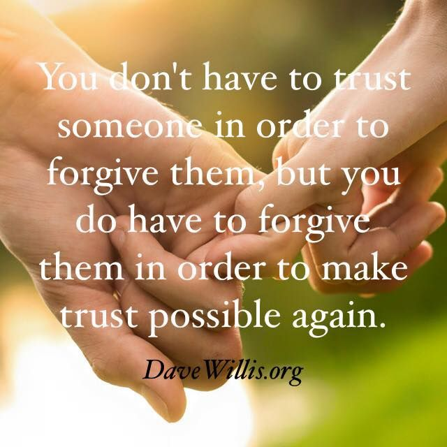 There is a big difference between forgiveness and trust. Forgiveness cannot be earned, it can only be given freely (Grace). Trust cannot be given freely, it can only be earned. Forgiveness is the first step towards healing, and then rebuilding trust requires many steps and much time.