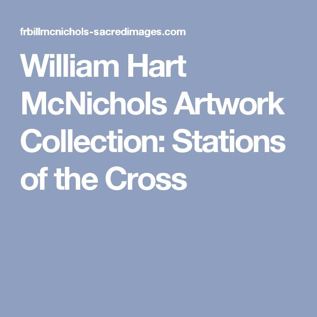 William Hart McNichols Artwork Collection: Stations of the Cross