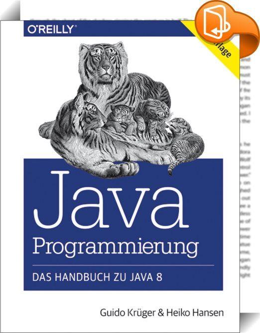 Java-Programmierung - Das Handbuch zu Java 8    :  Die Neuauflage dieses Standardwerks führt Sie umfassend in die Programmierung mit Java 8 ein.   Vom Aufbau einer funktionierenden Entwicklungsumgebung über Grundlagen der Sprache bis hin zu Themen wie Grafik-, Netzwerk- oder Datenbankprogrammierung werden alle wichtigen Eigenschaften der Java 8 Standard Edition vorgestellt.  Auch die aktuellen Schlüsselthemen wie funktionale Interfaces, Lambda-Ausdrücke, Closures und Methoden-Referenze...
