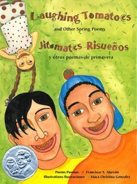 Laughing Tomatoes and Other Spring Poems / Jitomates Risueños y otros poemas de primavera Cover. 20 poems in English and Spanish. #ELA  #CCSS #literacy #poetrymonth