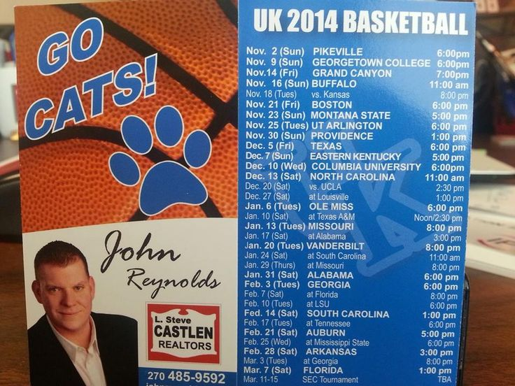 2014 UK Basketball schedules are in!!!!!!! Call John Reynolds today for yours! 270.485.9592