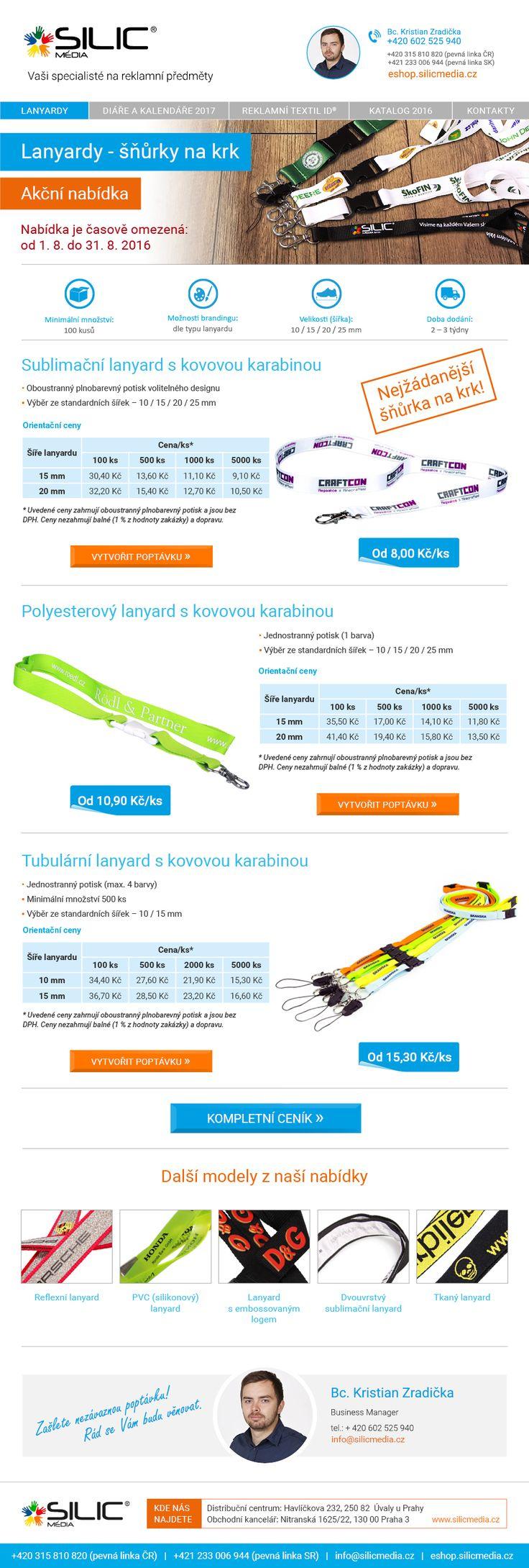 Šňůrky na krk - lanyardy za AKČNÍ CENY. Pozor, nabídka platí pouze v srpnu od 1. 8. do 31. 8. 2016! Objednávejte na info@silicmedia.cz.