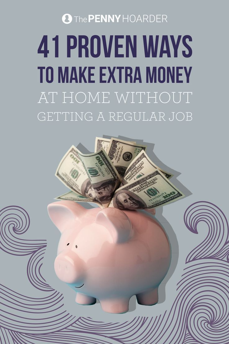 36 Proven Ways To Make Extra Money At Home Without Getting A Regular Job