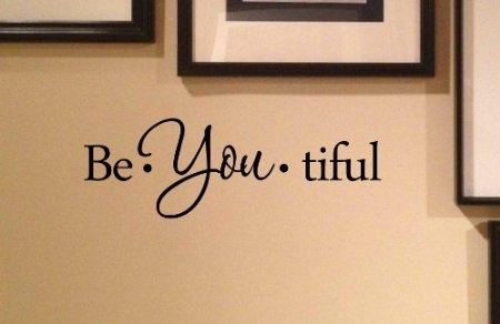 Amazon.com: Be you tiful. Vinyl wall art Inspirational quotes and saying home decor decal sticker: Home Improvement