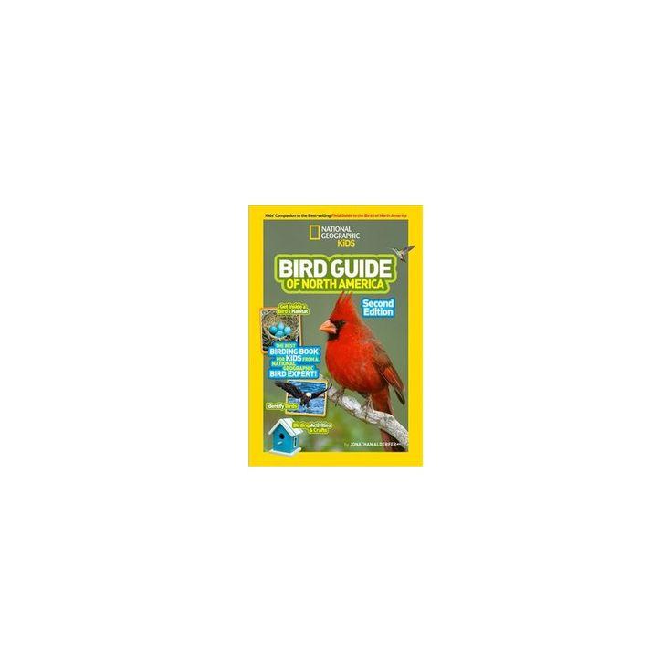 National Geographic Kids Bird Guide of North America (Paperback) (Jonathan Alderfer)
