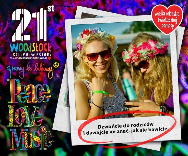 Dzwońcie do rodziców i opowiadajcie, co u Was słychać i jak dobrze się bawicie.  http://woodstockfestival.pl/pl/przystanek_woodstock/woodstockowe_zycie/medyczne_faq