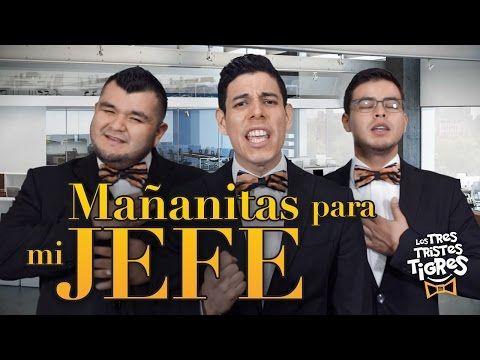 Mañanitas chistosas para Papá - Los tres Tristes Tigres - YouTube