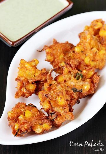 Corn pakoda recipe - These sweet corn pakora are addictive, crunchy and delicious. They make a great monsoon snack and can be enjoyed with masala chai