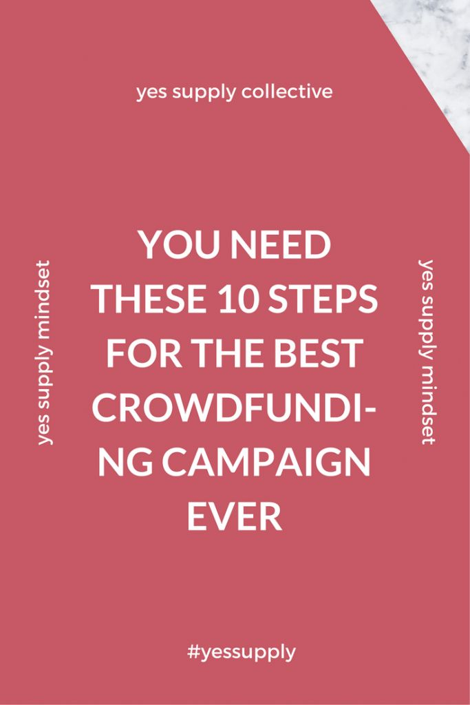 Launching a crowdfunding campaign may be exciting, but it's also exhausting. Learn Great crowdfunding tips for a successful crowdfunding campaign! Use These 10 Steps to help you through the hectic months ahead! For more tips and tricks, be sure to comeback at yessupply.co!