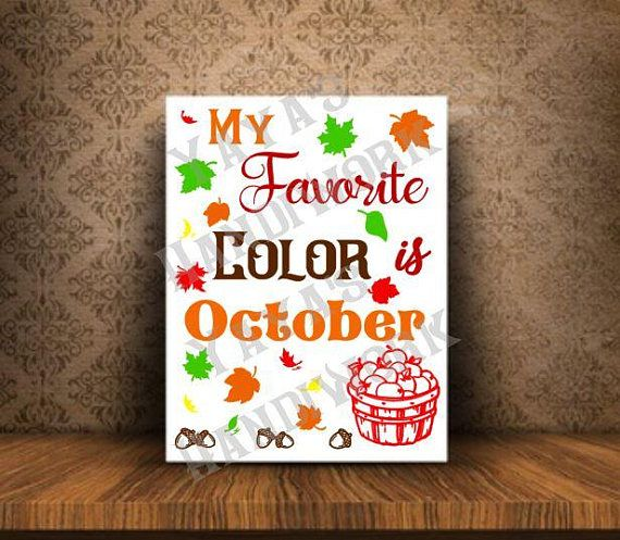 Printable PDF and SVG or PNG files - My favorite color is October Digital file INSTANT DOWNLOAD