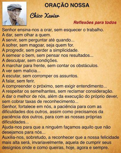 REFLEXÕES PARA TODOS: ORAÇÃO NOSSA (Chico Xavier)