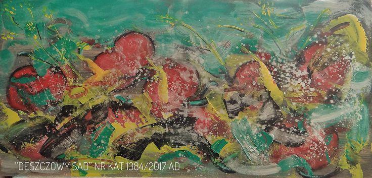 Malarstwo Wandy Murat...  Deszczowy Sad .....jesienny obraz malowany Na sklejce o wym: 36 x62cm. akrylem....