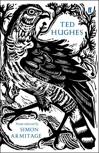 """Ted Hughes: Poems selected by Simon Armitage"". Cover illustration by Mark Hearld"