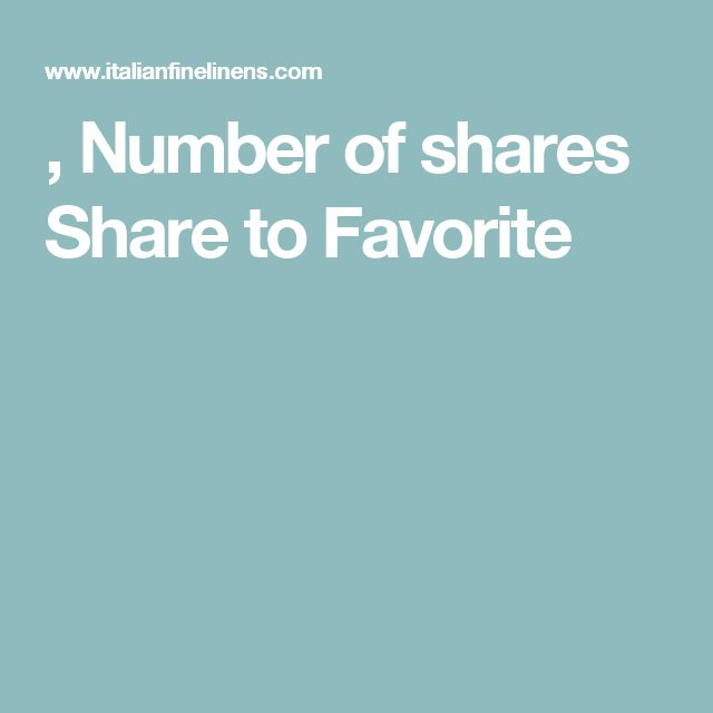 , Number of shares Share to Favorite