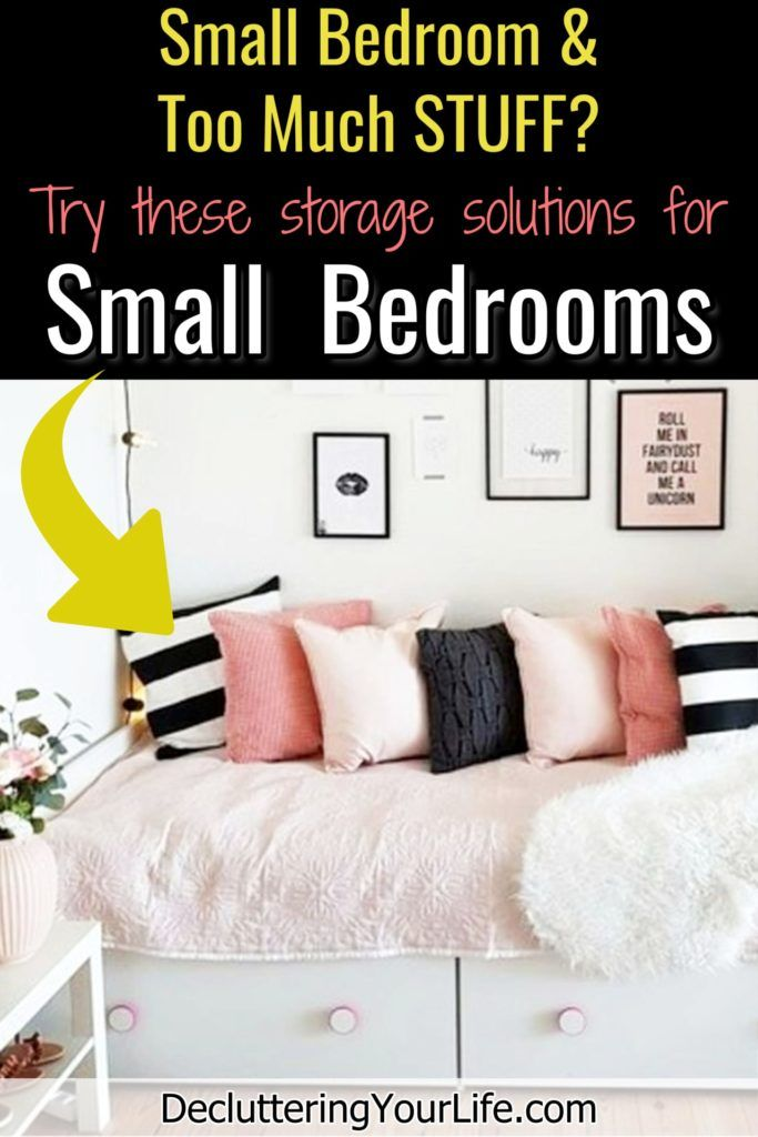 Small Bedroom Storage Hacks Clever Storage Ideas For Small Bedrooms Decluttering Your Life Small Bedroom Storage Storage Hacks Bedroom Small Bedroom