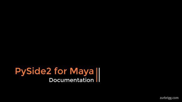 PySide2 for Maya - Documentation in 2019 | py | Maya, Script, Movie