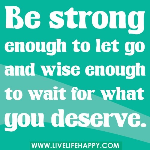 .: Sayings, Bestrong, Inspiration, Quotes, Wise, Be Strong, You Deserve