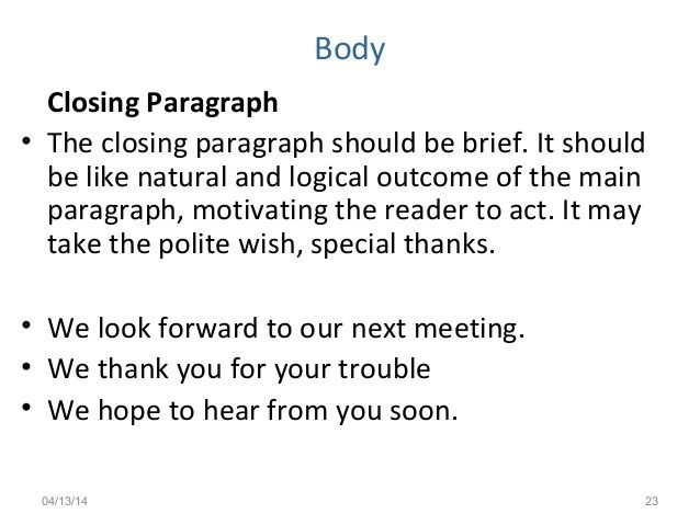 Body Closing Paragraph The Should Brief Business Letter Closer