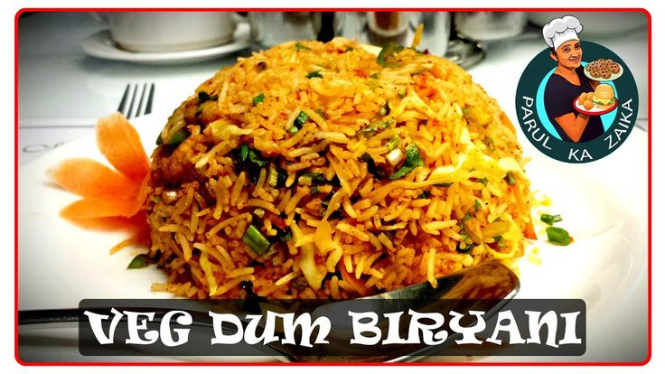 Veg Biryani Recipe || शाकाहारी बिरयानी || Famous Indian Veg Recipes || प...