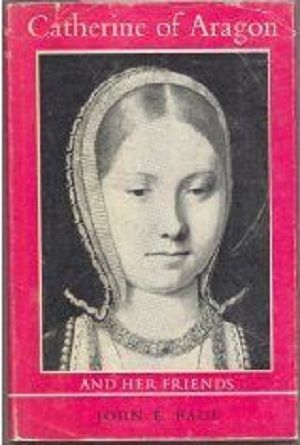 a review of the catherine of aragon and her friends by john e paul 10 historical fiction shows game of thrones fans need to  wherein senators and close friends all took a stab at  they have a daughter, catherine of aragon,.