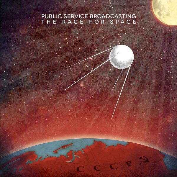 Public Service Broadcasting - The Race For Space (Vinyl, LP, Album) at Discogs