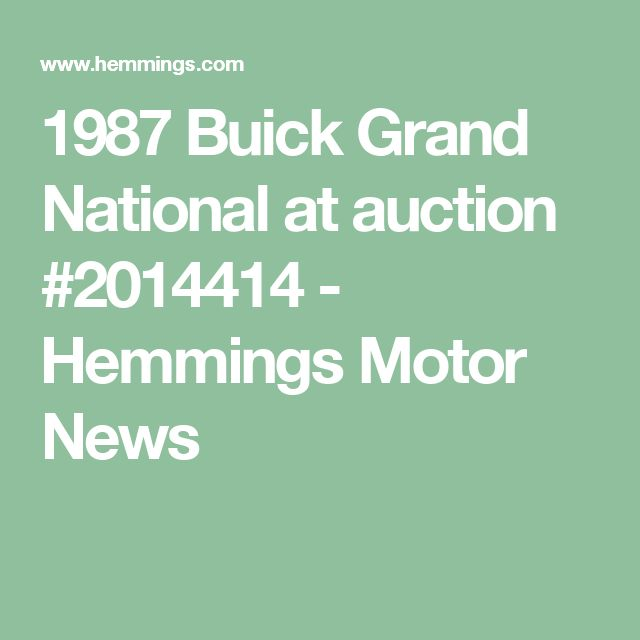 1987 Buick Grand National at auction #2014414 - Hemmings Motor News