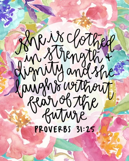 Proverbs 31 25 Quotes: 25+ Best Ideas About Proverbs 31 25 On Pinterest