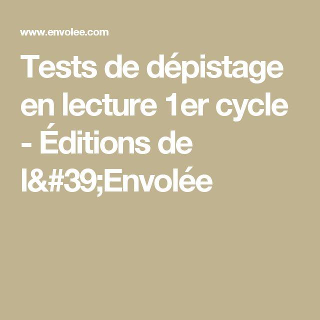 Tests de dépistage en lecture 1er cycle - Éditions de l'Envolée