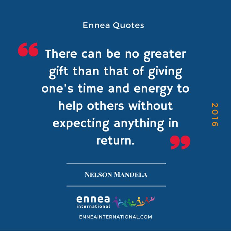 Nelson Mandela was a great example of the Enneagram 8 moving to the Enneagram 2 and becoming in service of others.