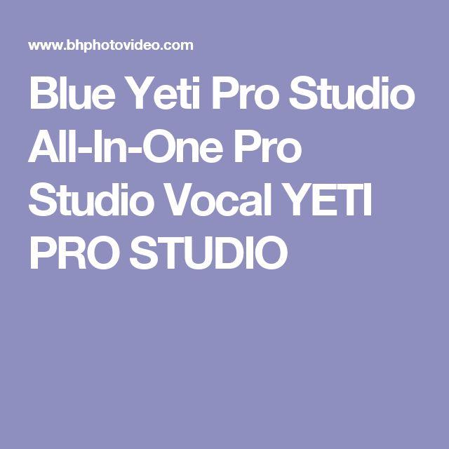 Blue Yeti Pro Studio All-In-One Pro Studio Vocal YETI PRO STUDIO
