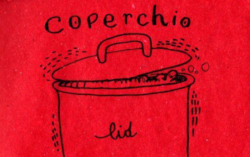 Learning Italian Language ~ coperchio (lid)