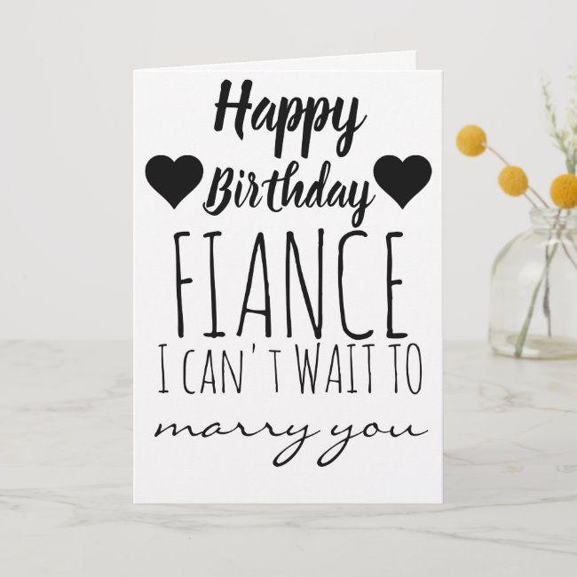 Birthday Card Fiance Happy Birthday Fiance Zazzle Com Happy Birthday Fiance Birthday Wishes For Fiance Love Birthday Quotes