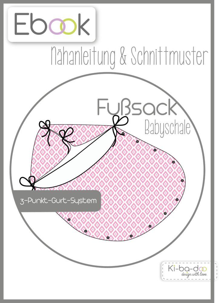 Ebook  Fußsack Babyschale - Schnittmuster und Anleitung als PDF, versandkostenfrei