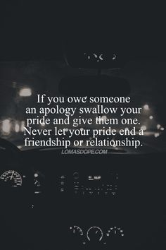 apology quotes quote friends friendship quotes relationship quotes                                                                                                                                                     More