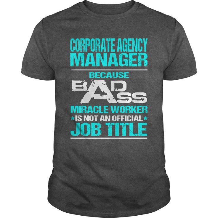 CORPORATE ᗕ AGENCY MANAGER - BADASS T3CORPORATE AGENCY MANAGER - BADASS T3CORPORATE AGENCY MANAGER - BADASS T3