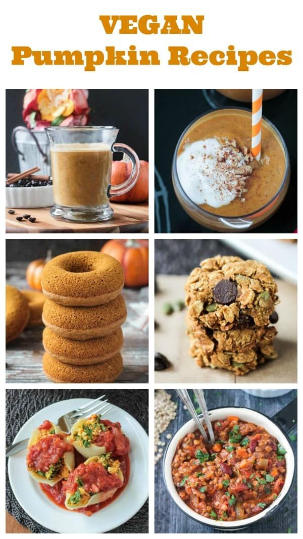 Vegan Pumpkin Recipes You Need To Try In 2020 Vegan Pumpkin Recipes Pumpkin Recipes Vegan Pumpkin