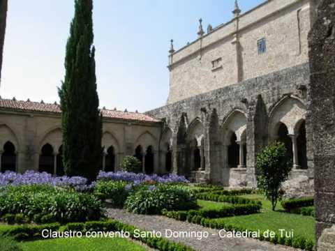 Tui, la catedral de Sta. María y el convento de Santo Domingo. - YouTube